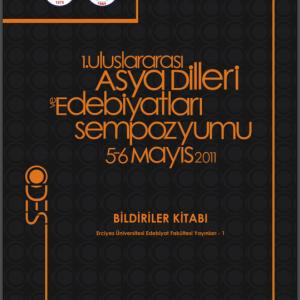 (Turkish) 1. Asya Dilleri ve Edebiyatları Uluslararası Sempozyumu Bildiriler Kitabı
